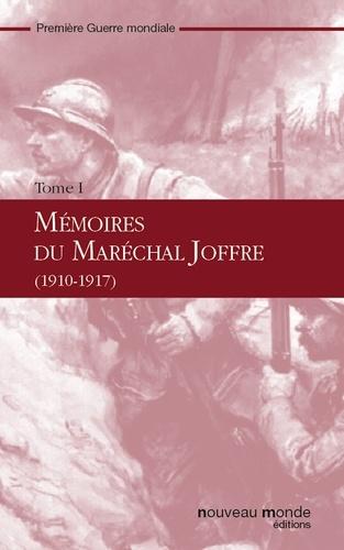 Mémoires du Maréchal Joffre, tome 1