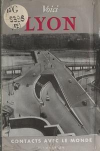 Joseph Jolinon et E. Gentil - Voici Lyon.