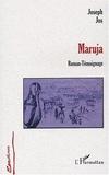 Joseph Jos - Maruja - Roman-témoignage.