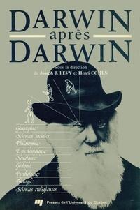 Joseph Josy Lévy et Henri Cohen - Darwin après Darwin.