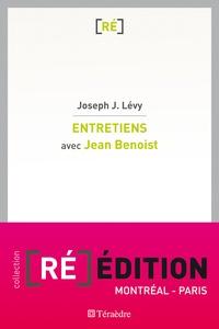 Joseph Josy Lévy - Entretiens avec Jean Benoist - Entre les corps et les dieux, Itinéraires anthropologiques.