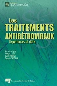 Joseph Josy Lévy et Janine Pierret - Les traitements antirétroviraux - Expériences et défis.