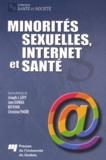 Joseph Josy Lévy et Jean Dumas - Minorités sexuelles, Internet et santé.
