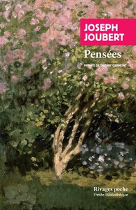 Joseph Joubert - Pensées.