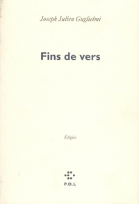 Joseph-Julien Guglielmi - Fins de vers.