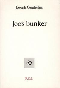 Joseph-Julien Guglielmi - Joe's bunker. suivi de L'été 99.