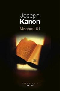 Joseph Kanon - Moscou 61.