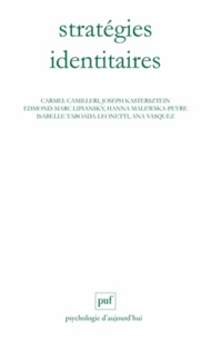 Joseph Kastersztein et Edmond-Marc Lipiansky - Stratégies identitaires.