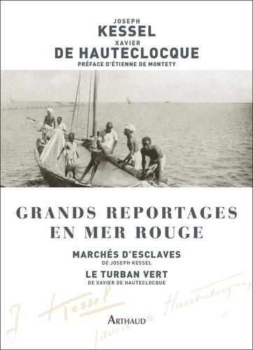 Grands reportages en mer Rouge. Marchés d'esclaves ; Le Turban vert
