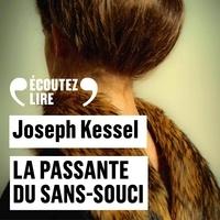 Joseph Kessel et Michel Vuillermoz - La passante du Sans-Souci.