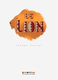 Livres anglais téléchargement pdf Le lion in French PDF 9782070653690