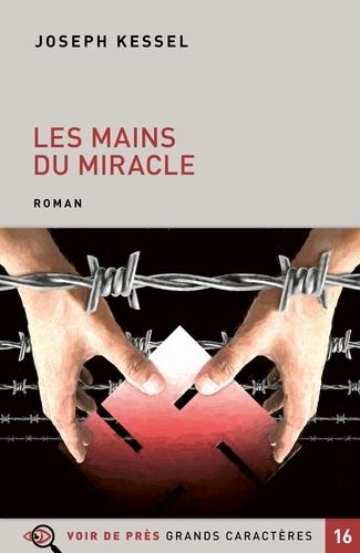 Les mains du miracle Edition en gros caractères