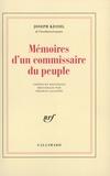 Joseph Kessel - Mémoires d'un commissaire du peuple.
