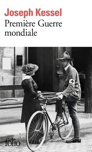 Joseph Kessel - Première Guerre mondiale.