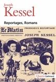 Joseph Kessel - Reportages, Romans.