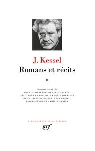 Joseph Kessel - Romans et récits - Tome 2.