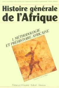 Joseph Ki-Zerbo - Histoire générale de l'Afrique - Volume 1, Méthodologie et préhistoire africaine.