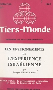 Joseph Klatzmann et  Institut d'Étude du Développem - Les enseignements de l'expérience israélienne.