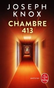 Joseph Knox - Chambre 413.