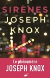Joseph Knox - Sirènes.
