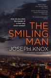 Joseph Knox - The Smiling Man.
