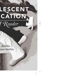 Joseph L. DeVitis et Linda Irwin-devitis - Adolescent Education - A Reader.