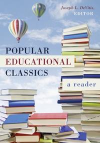 Joseph L. DeVitis - Popular Educational Classics - A Reader.