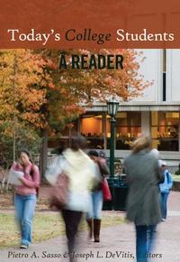 Joseph L. DeVitis et Pietro a. Sasso - Today's College Students - A Reader.