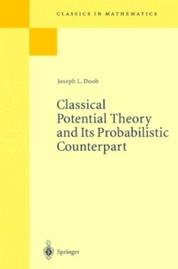 Joseph-L Doob - Classical Potential Theory and Its Probabilistic Counterpart.