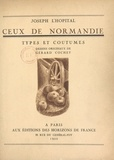Joseph L'Hopital et Gérard Cochet - Ceux de Normandie.