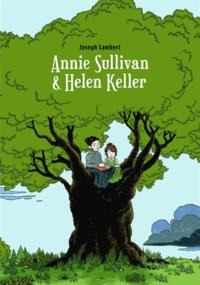 Joseph Lambert - Annie Sullivan & Helen Keller.