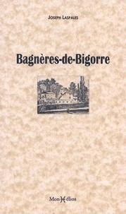 Joseph Laspales - Bagnères-de-Bigorre.