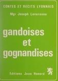 Joseph Lavarenne et Benoît Lerégent - Gandoises et gognandises.