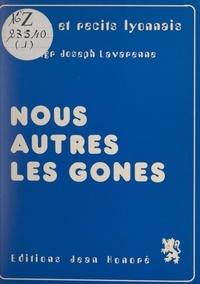 Joseph Lavarenne et Jean-François Briens-Fournier - Nous autres, les gones.
