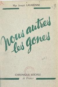 Joseph Lavarenne et Edmond Locard - Nous autres les gones.