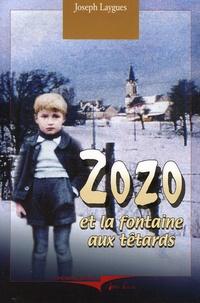 Joseph Laygues - Zozo - Et la fontaine aux têtards.