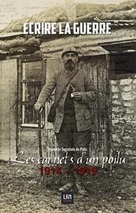 Joseph Le Segretain du Patis - Ecrire la guerre - Les carnets d'un poilu 1914-1919.