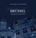 Joseph Lehnen - Brüssel - Multikulturell und kosmopolitisch.