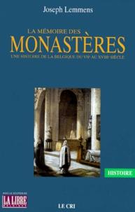 Galabria.be LA MEMOIRE DES MONASTERES. - Une histoire de la Belgique du VIIème au XVIIIème siècle Image