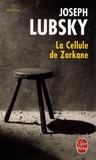 Joseph Lubsky - La Cellule de Zarkane.