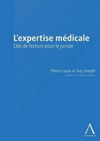 L'expertise médicale- Clés de lecture pour le juriste - Joseph Lucas pdf epub