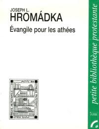 Joseph-Lukl Hromàdka - Evangile pour les athées.