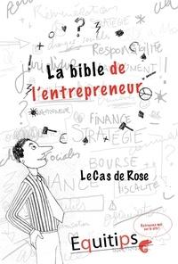 Joseph Machiah - La bible de l'entrepreneur Rose : cas numéro 9/12.