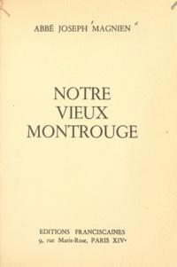 Joseph Magnien - Notre vieux Montrouge.
