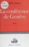 Joseph Majault - La conférence de Genève.