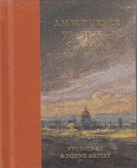 Joseph Mallord William Turner - The Wilson Sketchbook.