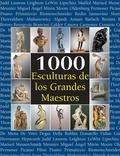 Joseph Manca et Patrick Bade - 1000 Esculturas de los Grandes Maestros.