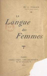 Joseph-Marie Tissier - La langue des femmes.