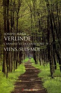 Joseph-Marie Verlinde - L'Anneau et la Couronne Tome 4 : Viens, suis-moi - Homélies pour chaque jour du temps ordinaire (semaines I à XI).