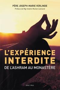 Joseph-Marie Verlinde - L'expérience interdite - De l'ashram au monastère.